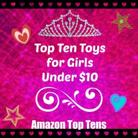 Amazon-Top-Ten-Toys-for-Girls-Under-10
