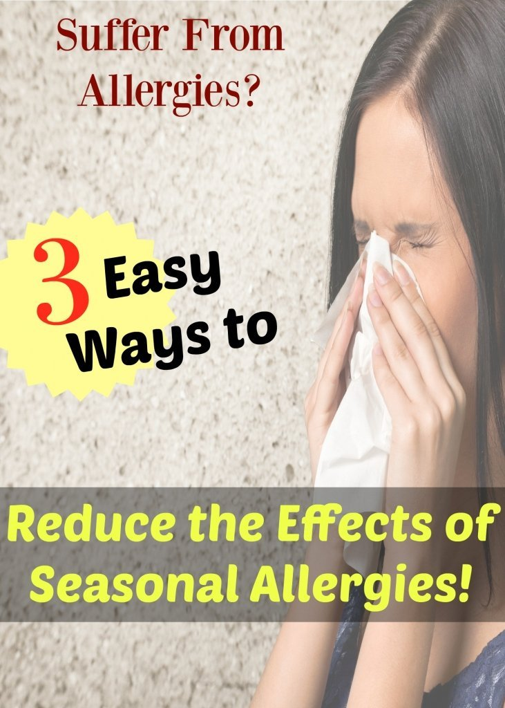 reduce the effects of seasonal allergies