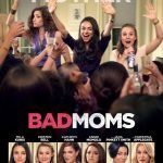what kind of bad moms