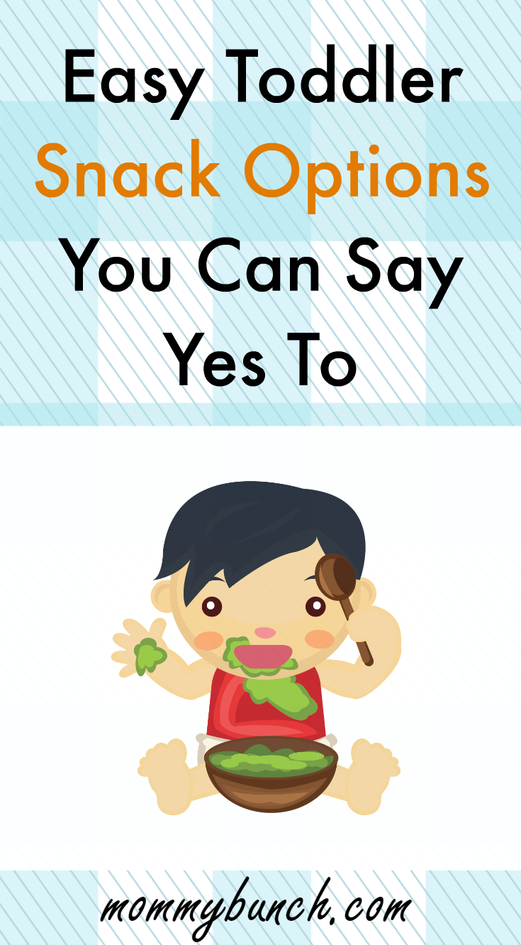 Easy Toddler Snack Options You Can Say Yes To