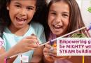 STEAM Toys, STEM Toys, Girls, and K-NEX