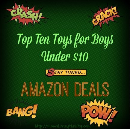 Top Ten Toys for Boys – Under $10!