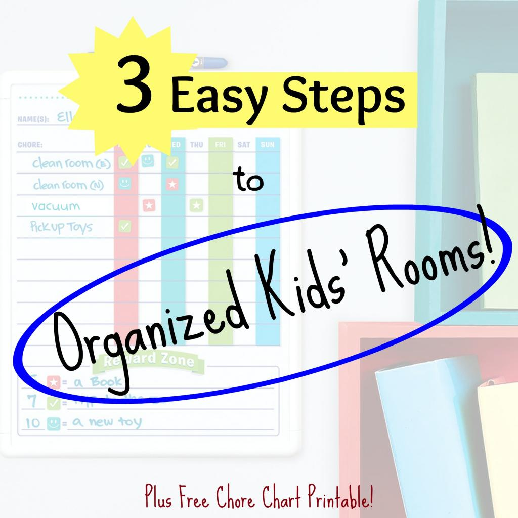 3 Easy Steps to Organizing Kids' Rooms