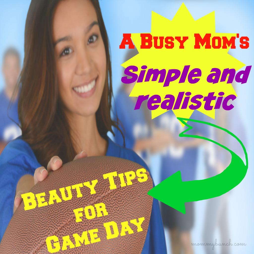 Simple and Realistic Beauty Tips for Game Day