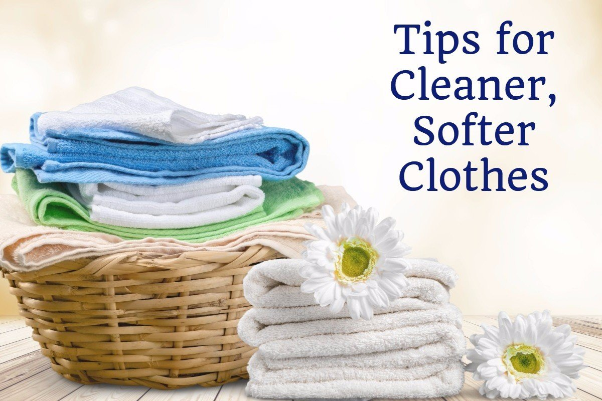 tips for cleaner, softer clothes