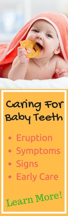 Learn useful advice on tooth eruption, symptoms, signs and early care so that the transition to a full mouth of healthy teeth can be an easier one for you and your child!