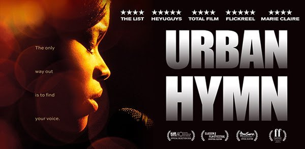 Urban Hymn – In Theaters and On Demand Now!