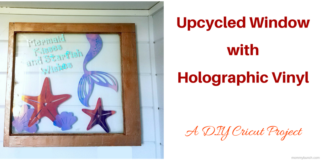 Using A Cricut For Home Decor. Holographic Vinyl Window Project