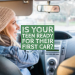 Is Your Teen Ready For Their First Car?